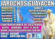 Jarochos en el D.F- Mariachis Norteños Bandas Trios y mas llama al 56329468