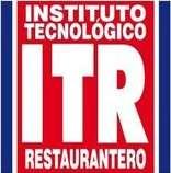 Instituto tecnológico restaurantero (itr), escuela de chefs