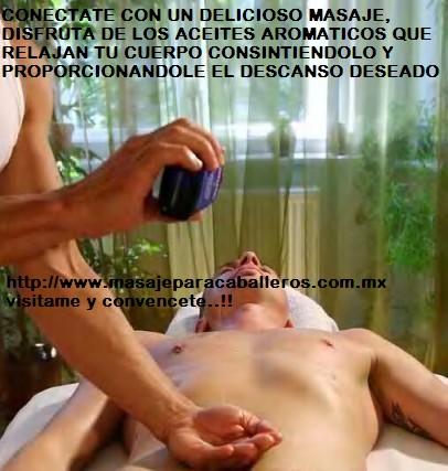 Masaje para caballeros de varón a varón en guadalajara