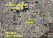 TERRENO MIDE 840M2 EN METEPEC POR FRAC FORESTA
