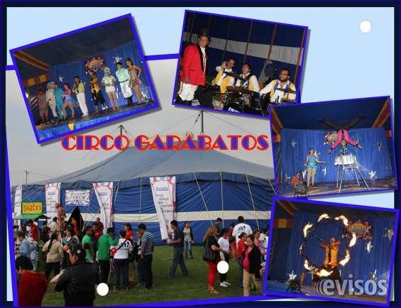 Renta de carpas de circo originales c/s función