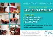 Optimas oficinas con servicios incluidos, mva fast bugambilias