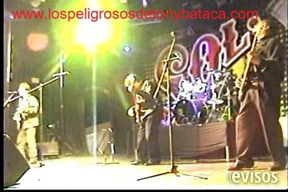Banda de rock 60's y oldey's *los peligrosos de tony bataca* solo lo mejor.k.