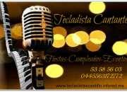 Tecladista cantante para fiestas,bodas