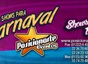 Carnaval y Desfiles: Show de Batucada, zanqueros, bailarinas, comparsas.