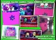 Show de teatro guiñol para fiestas en cdmx $2300