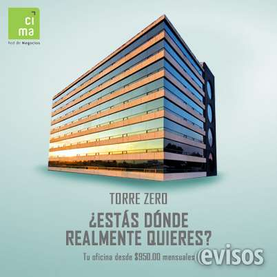 En renta las mejores oficinas amuebladas en torre zero metepec