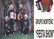 GRUPO NORTEÑO FIESTA SHOW TEL:62.62.68.68