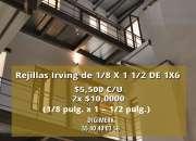 Rejillas Irving de 1/8 X 1 1/2 DE 1X6
