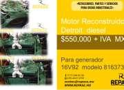 MOTOR RECONSTRUIDO 16V92