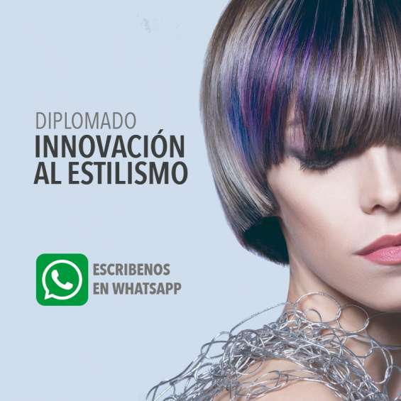 Diplomado: innovación al estilismo